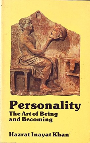 9780930872298: Personality: The art of being and becoming (The Collected works of Hazrat Inayat Khan)