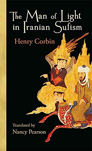 9780930872489: The Man of Light in Iranian Sufism