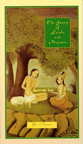 9780930872526: The Story of Layla & Majnun