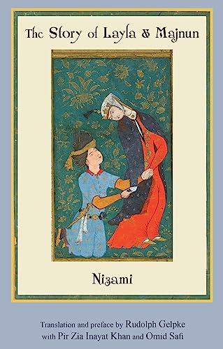 The Story of Layla & Majnun: Nizami
