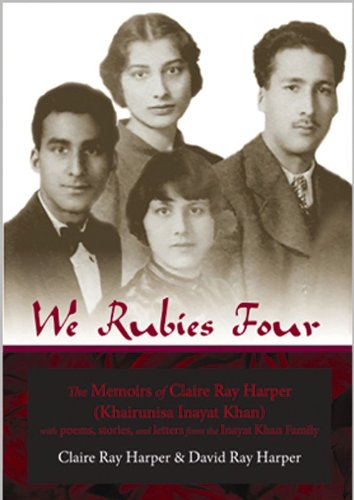 9780930872847: We Rubies Four: The Memoirs of Claire Ray Harper (Khair-un-nisa Inayat Khan): With Poems, Stories and Letters from the Inayat Khan Fam