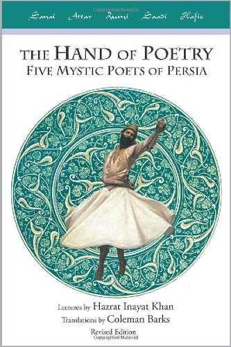 9780930872854: Hand of Poetry: Five Mystic Poets of Persia