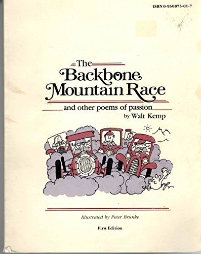 Backbone Mountain Race and Other Poems of: Kemp, Walt