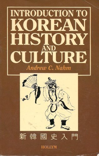 Introduction to Korean History & Culture: Andrew Cl Hahm