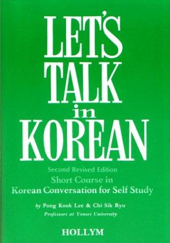 9780930878108: Let's Talk in Korean