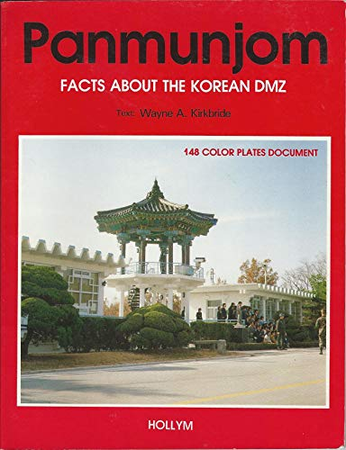9780930878429: Panmunjom: Facts about the Korean DMZ