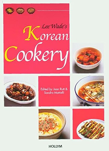 Lee Wade's Korean Cookery: Rutt, Joan, and