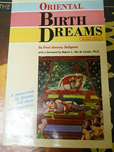 9780930878672: Oriental Birth Dreams