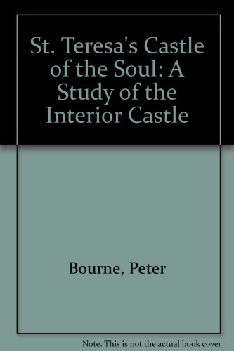 9780930887193: St. Teresa's Castle of the Soul: A Study of the Interior Castle