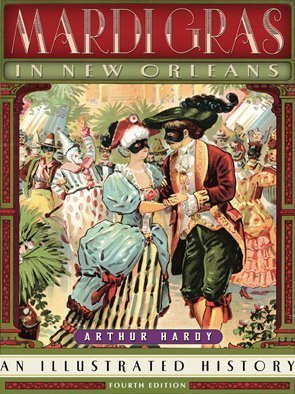 9780930892258: Mardi Gras in New Orleans: An Illustrated History