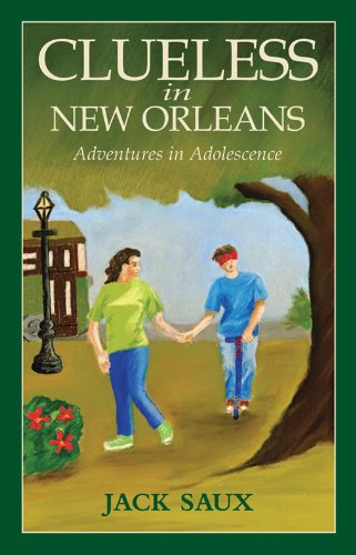 9780930892333: Clueless in New Orleans, Adventures in Adolescence