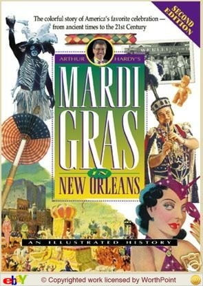 9780930892623: Mardi Gras in New Orleans: An Illustrated History: 2nd ed