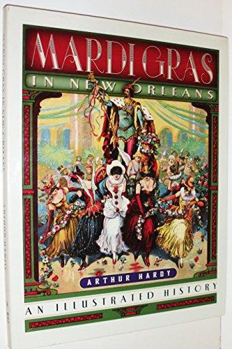 Mardi Gras in New Orleans: Arthur Hardy