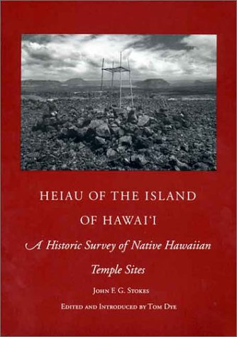 9780930897390: Heiau of the Island of Hawaii: A Historic Survey of Native Hawaiian Temple Sites (Bishop Museum Bulletins in Anthropology)