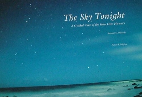 9780930897932: 3rd: The Sky Tonight: A Guided Tour of the Stars over Hawaii