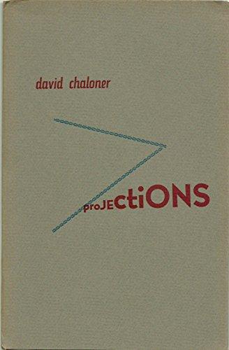 Projections: David Chaloner