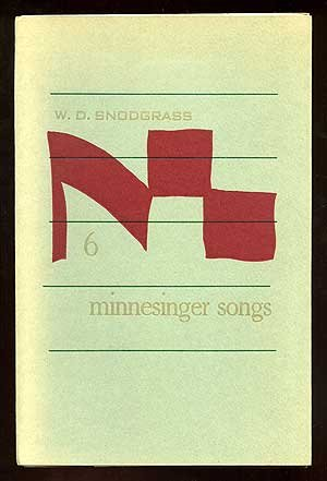 SIX MINNESINGER SONGS: Snodgrass, W.D