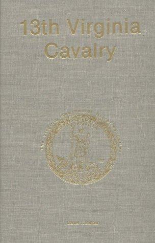 Thirteenth Virginia Cavalry - 13th - VA Regimental Histories Series: Balfour, Daniel