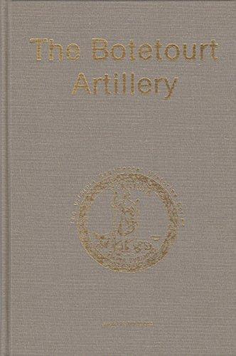 The Botetourt (The Virginia Regimental Histories Series): Markham, Jerald H.