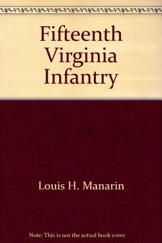 9780930919955: 15th Virginia Infantry