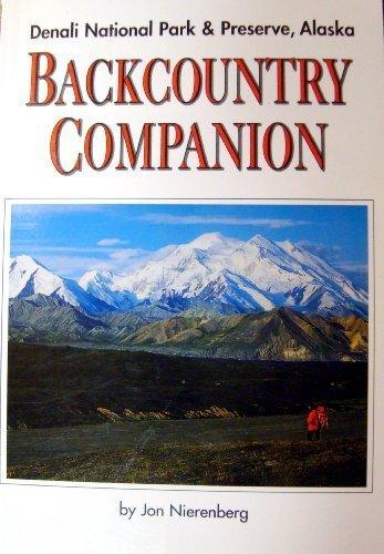 9780930931032: Backcountry Companion for Denali National Park