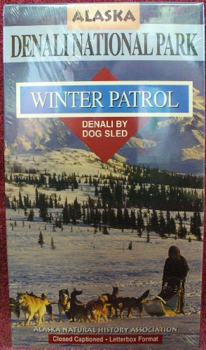 9780930931254: Alaska Denali National Park, Winter Patrol, Denali by Dog Sled