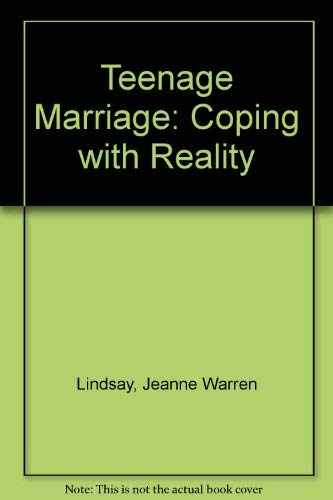 9780930934316: Teenage Marriage: Coping with Reality