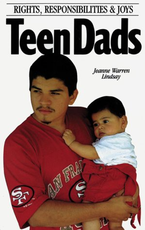 9780930934781: Teen Dads: Rights, Responsibilities and Joys