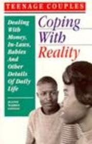 9780930934866: Teenage Couples—Coping with Reality: Dealing with Money, In-Laws, Babies and Other Details of Daily Life (Teen Pregnancy and Parenting series)