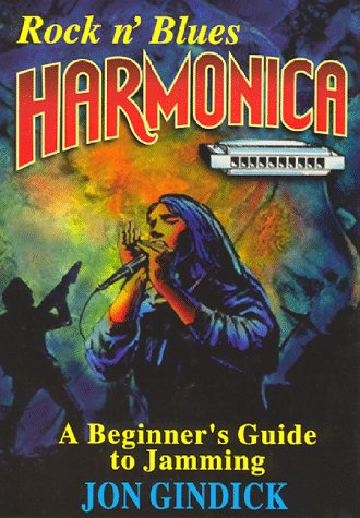 9780930948139: Rock N' Blues Harmonica: A Beginner's Guide to Jamming/Includes Book, Cassette, and Harmonica
