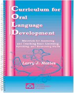 Curriculum for oral language development: Materials for assessing and teaching basic listening, ...