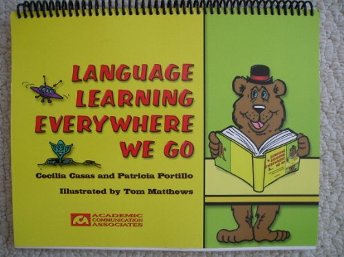 9780930951603: Language Learning Everywhere We Go