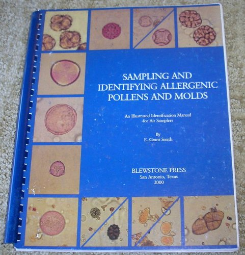 SAMPLING and IDENTIFYING ALLERGENIC POLLENS and MOLDS: SMITH, E. Grant