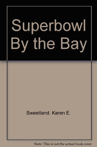 Super Bowl by the Bay
