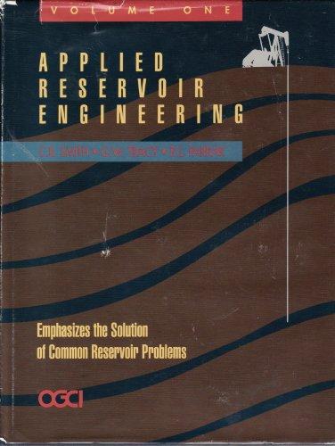 9780930972158: Applied Reservoir Engineering