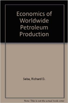 9780930972240: Economics of Worldwide Petroleum Production