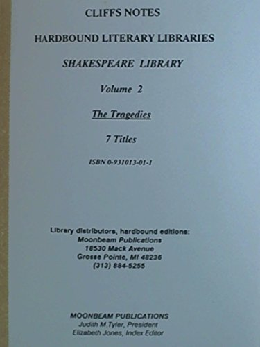The Tragedies (Shakespeare Library Volume 2): Cliffs Notes)