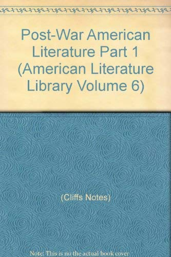Post-War American Literature Part 1 (American Literature: Cliffs Notes)