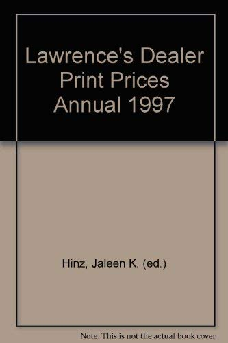 Lawrence's Dealer Print Prices Annual 1997
