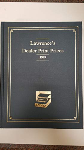 9780931036774: Lawrence's Dealer Print Prices International 1999 [First Printing]