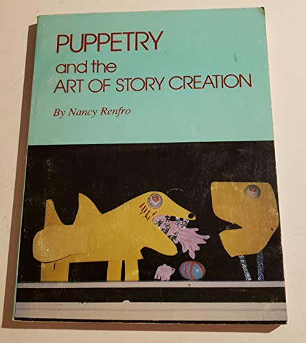 9780931044021: Puppetry and the Art of Story Creation (Puppetry in education series)