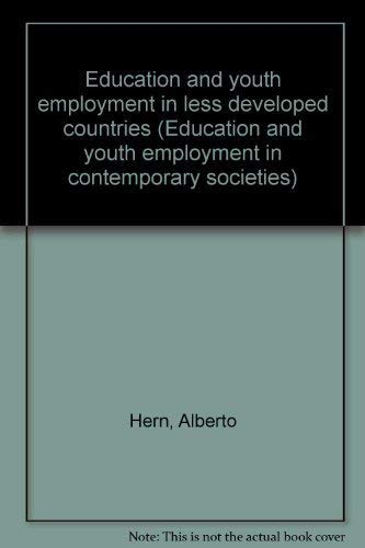 Education and youth employment in less developed countries (Education and youth employment in ...