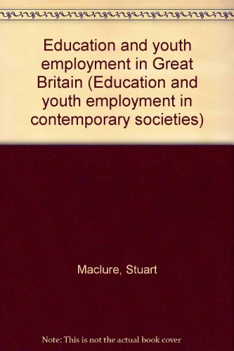 9780931050084: Education and youth employment in Great Britain (Education and youth employment in contemporary societies)
