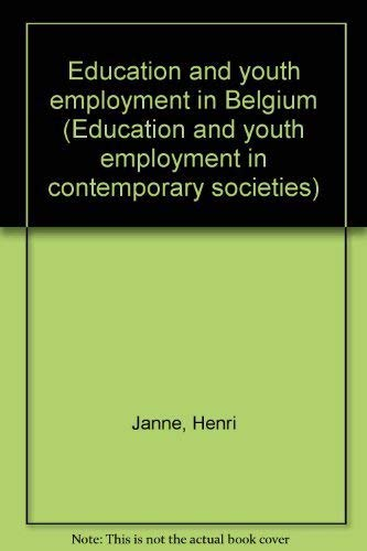 Education and youth employment in Belgium (Education and youth employment in contemporary societies...