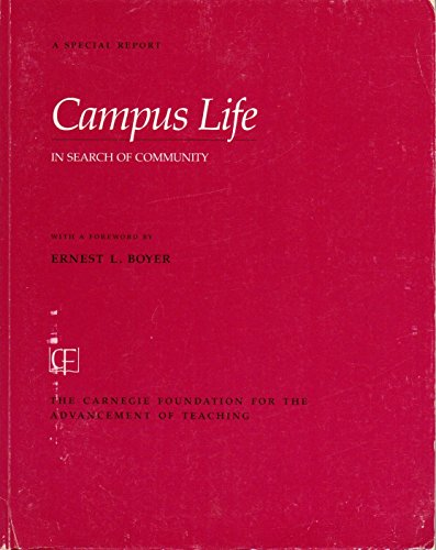 Campus Life: In Search of Community (Special: Ernest L. Boyer