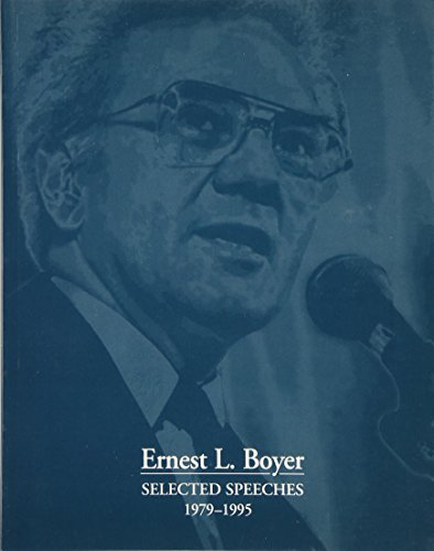 Selected Speeches 1979-1995: Boyer, Ernest L.
