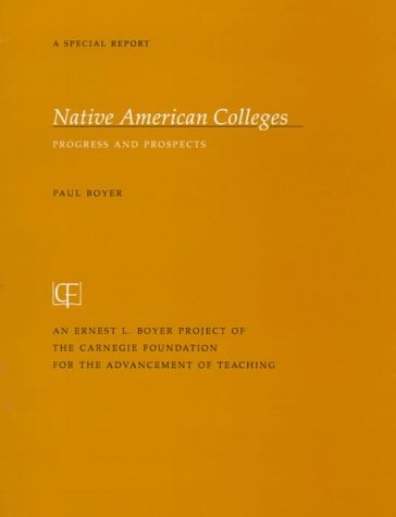 9780931050633: Native American Colleges: Progress and Prospects