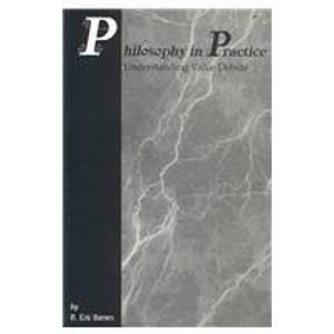 9780931054419: Philosophy in Practice: Understanding Value Debate
