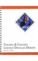 9780931054501: Teaching & Coaching: Lincoln-Douglas Debate