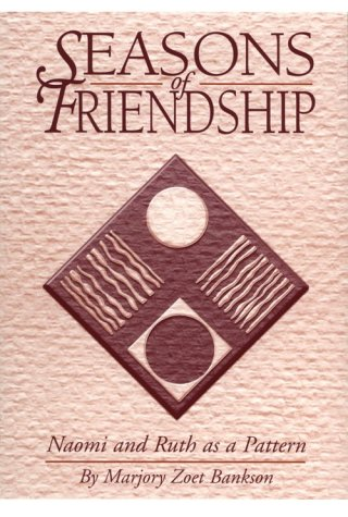 9780931055416: Seasons of Friendship: Naomi and Ruth as a Pattern